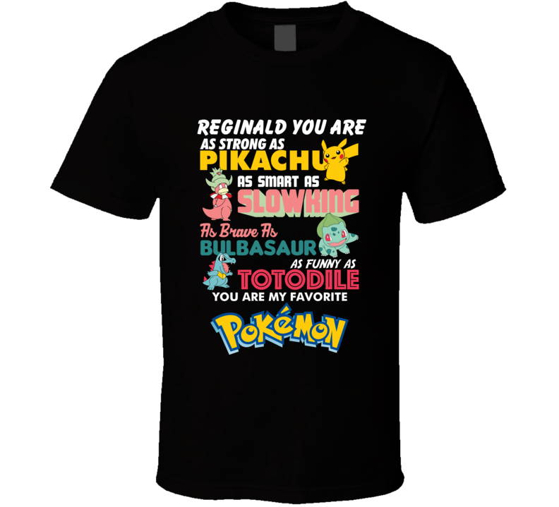 Reginald Dad Strong Smart Brave Funny As Pokemon Father's Day T Shirt
