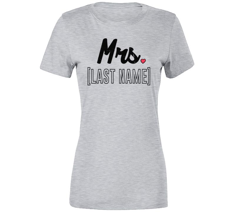 Mrs Last Name Custom Ladies T Shirt