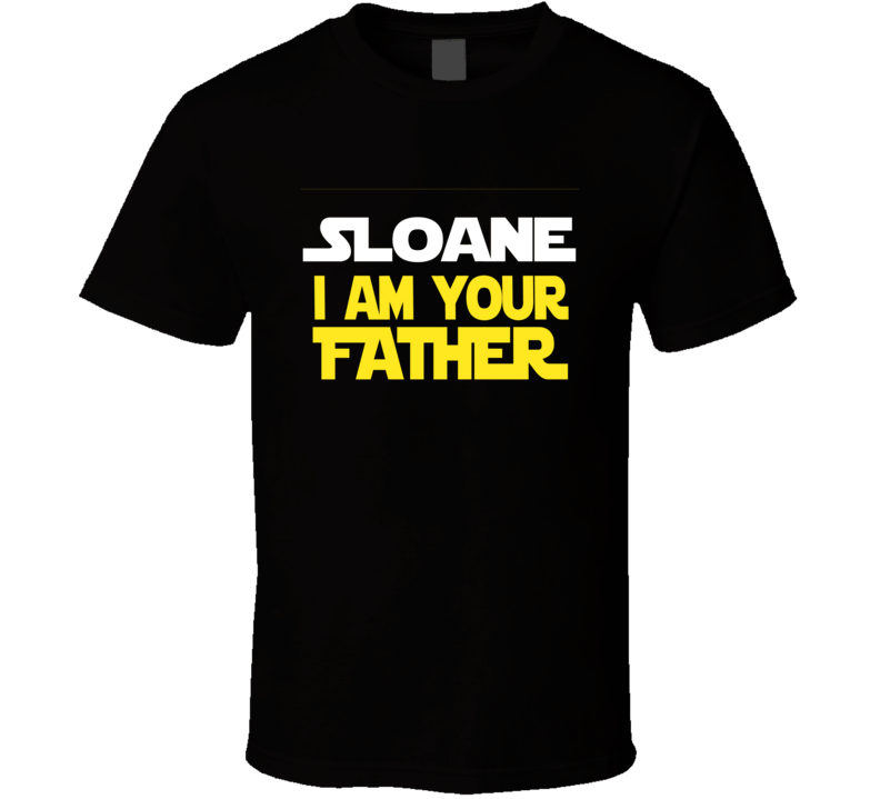 Personalized Enter Your Text I Am Your Father Custom Name Parody Father's Day Gift Cool T Shirt