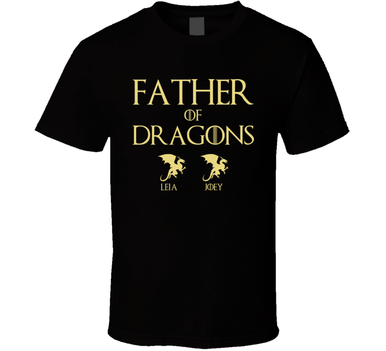 Father Of Dragons Leia Joey T Shirt