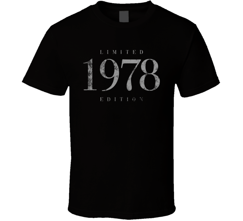 Limited Edition 1978 T Shirt