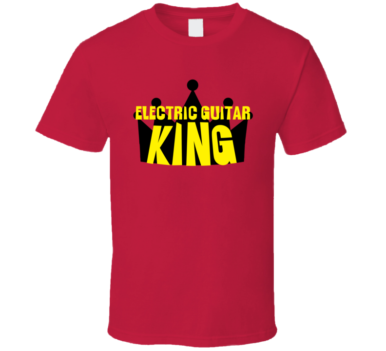 Electric Guitar King Sports And Hobbies Master T Shirt