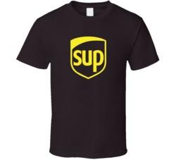Sup UPS Parody T Shirt