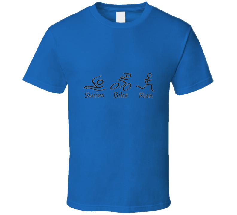 Swim Bike Run Triathalon T Shirt