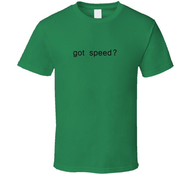 Got Speed ? Green Jersey Tour de France Sprint T Shirt