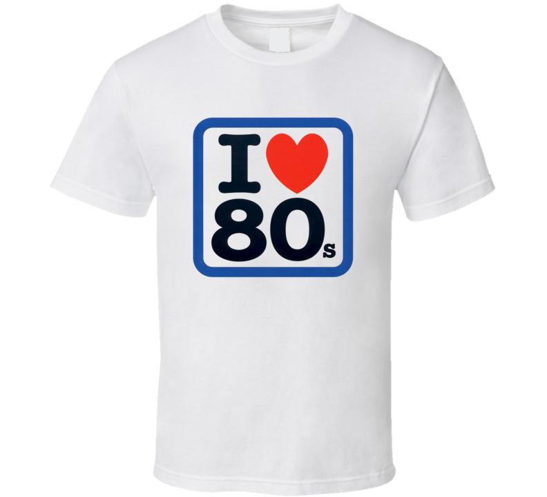 I Love 80's Retro T Shirt