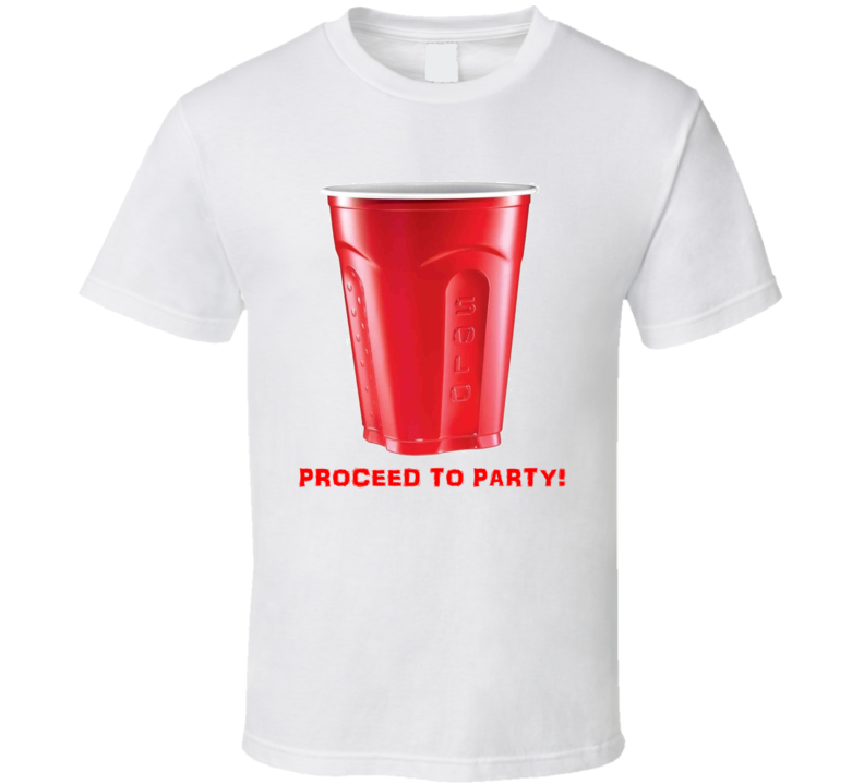 Red Solo Cup Proceed To Party Toby Keith T Shirt