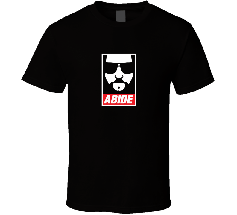 Abide The Big Lebowski T Shirt