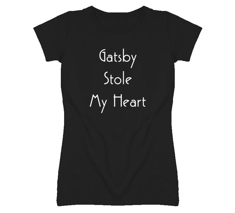 Gatsby Stole My Heart The Great Gatsby Leonardo Dicaprio T Shirt