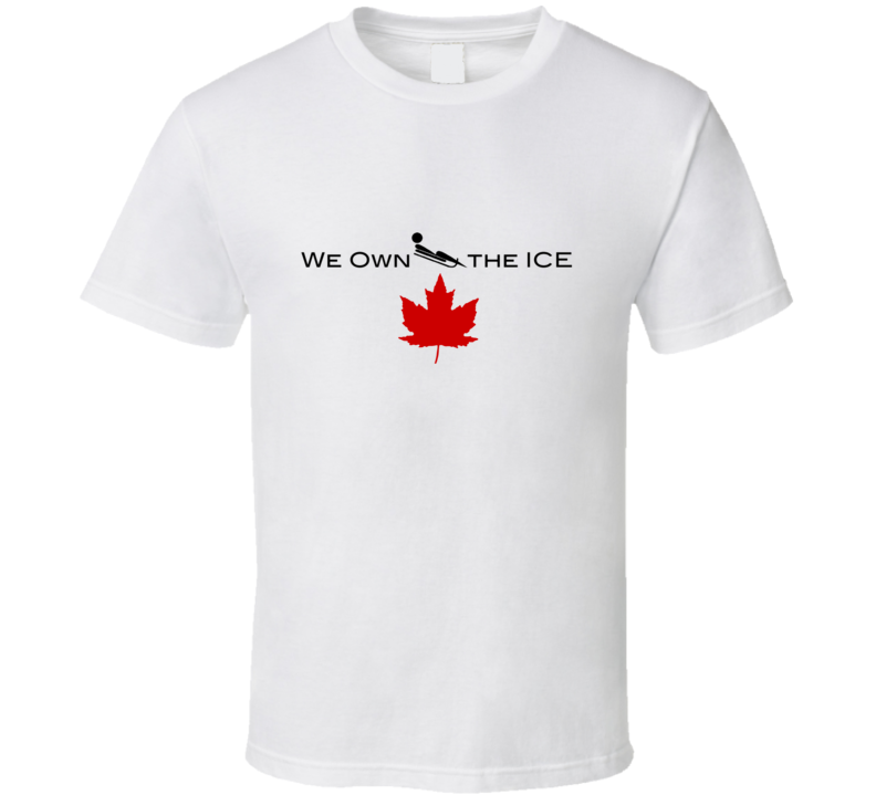 We Own The Ice Luge T Shirt