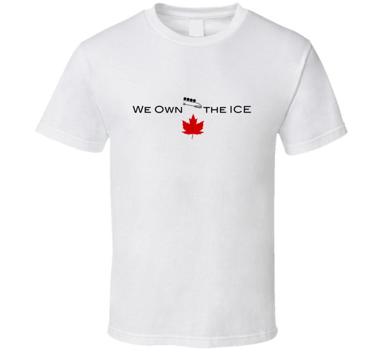 We Own The Ice Bobsleigh Canada Winter Olympics T Shirt