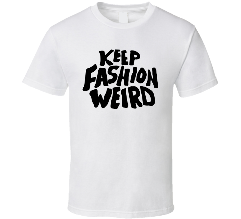 Keep Fashion Weird Joe Jonas T Shirt