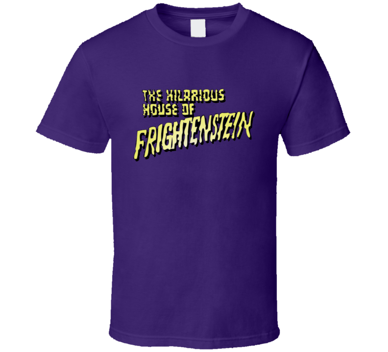The Hilarious House Of Frankenstein T Shirt