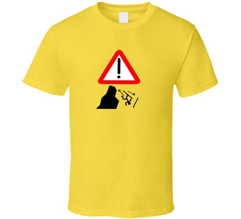 Caution Cliff Ahead Ski T Shirt
