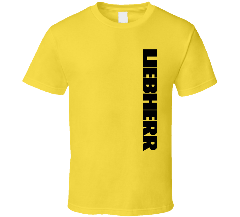 Liebherr German Crane Fan T Shirt