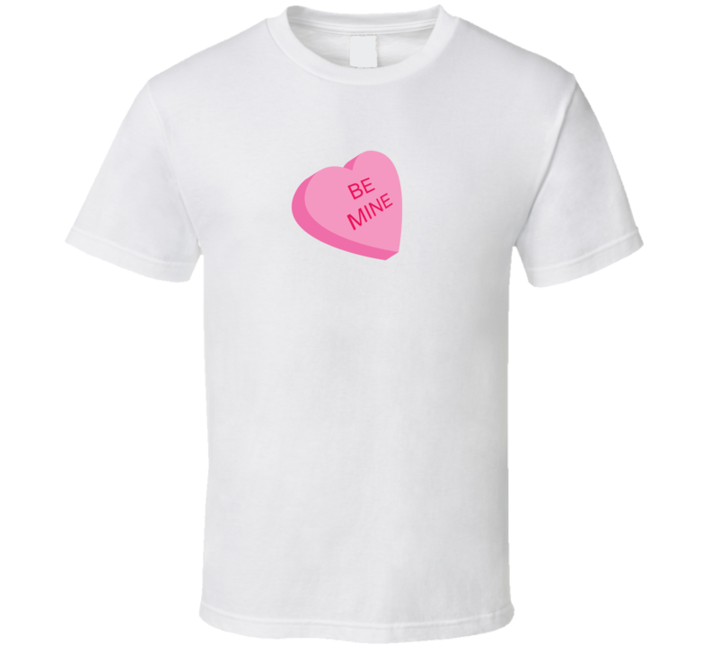 Be Mine Valentines Day T Shirt