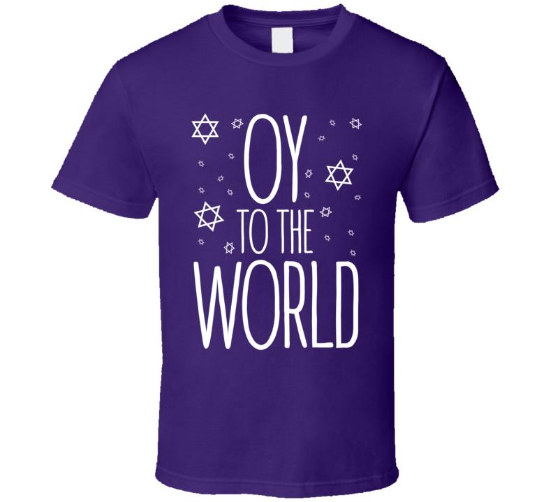 Oy To The World Funny Hanukkah Jewish Shirt