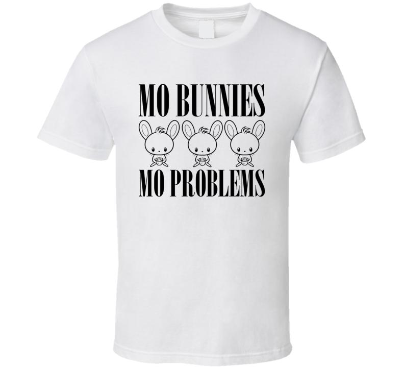 Mo Money Mo Problems Funny Easter Shirt