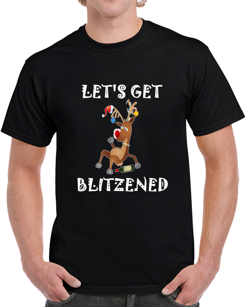 Let's Get Blitzened Clever Christmas Shirt
