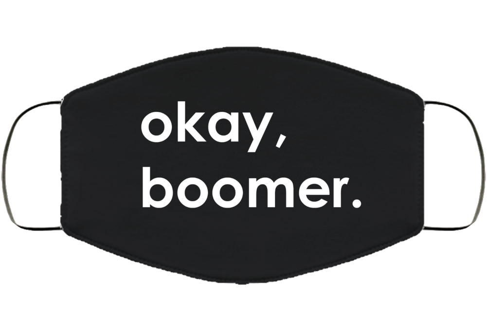 Okay Boomer Face Mask Cover