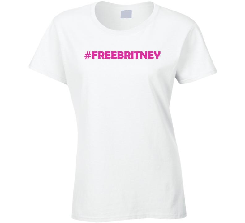 #freebritney  Ladies T Shirt