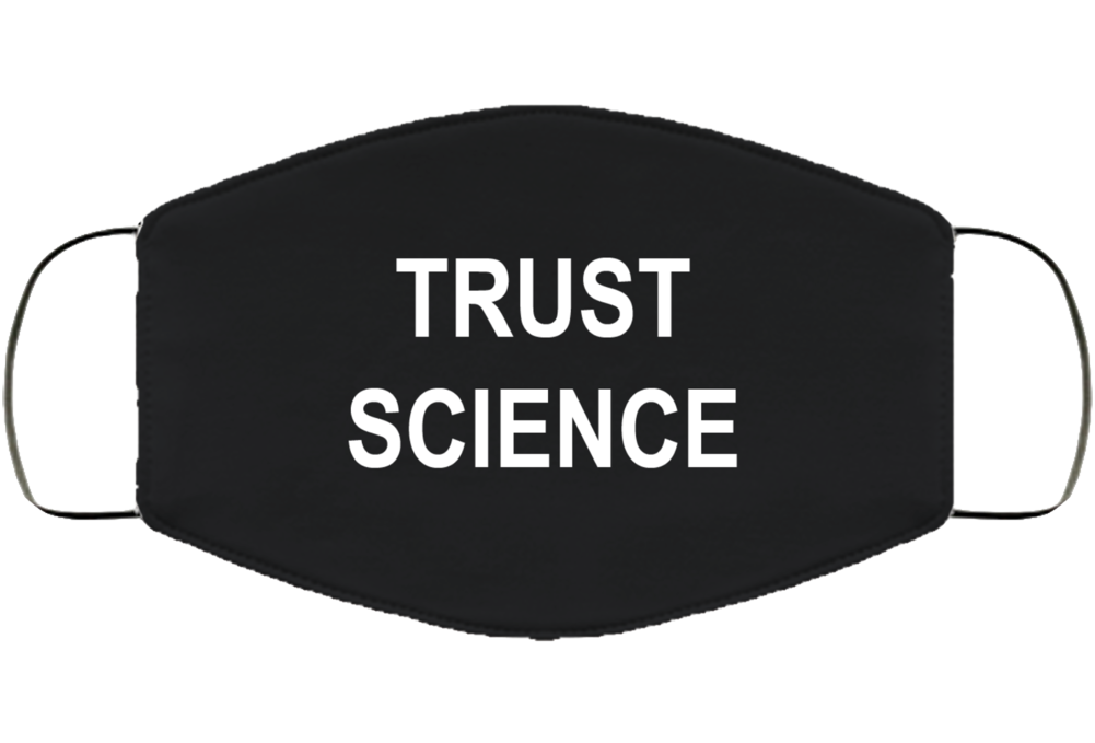 Trust Science Face Mask Cover