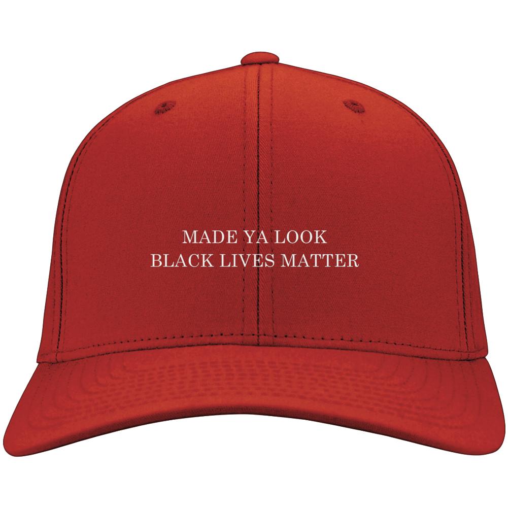 Made Ya Look Black Lives Matter Funny Political Hat