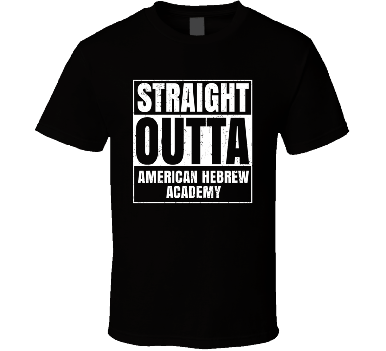 Straight Outta American Hebrew Academy Funny Compton Parody T Shirt