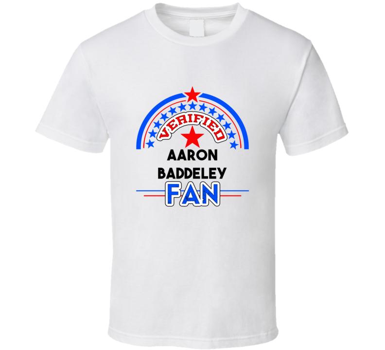 Aaron Baddeley Verified Fan T shirt