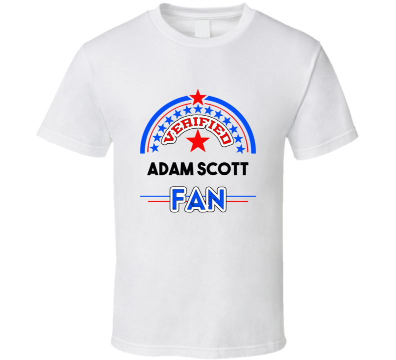 Adam Scott Verified Fan T shirt