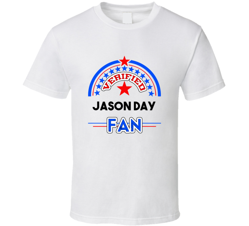 Jason Day Verified Fan T shirt