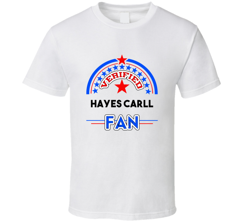 Hayes Carll Verified Fan T shirt