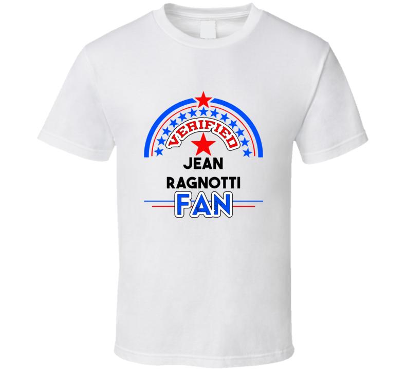 Jean Ragnotti Verified Fan T shirt