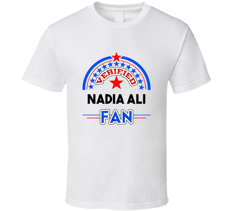 Nadia Ali Verified Fan T shirt