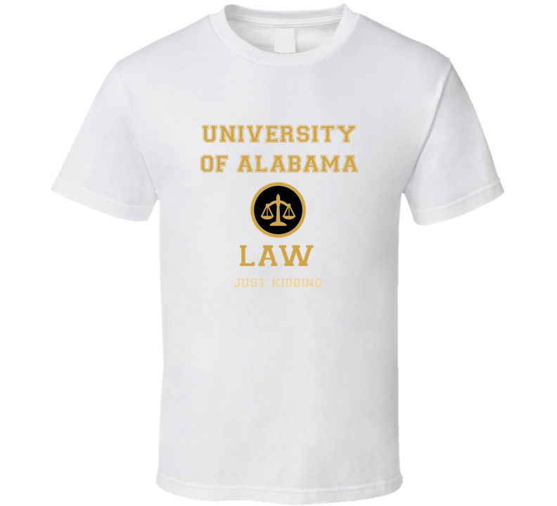 University Of Alabama Law School  T shirt