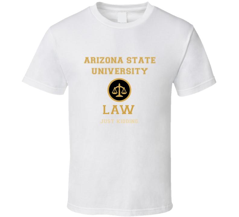 Arizona State University Law School  T shirt