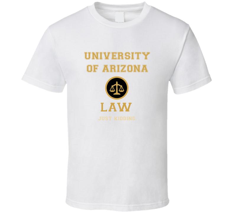 University Of Arizona Law School  T shirt