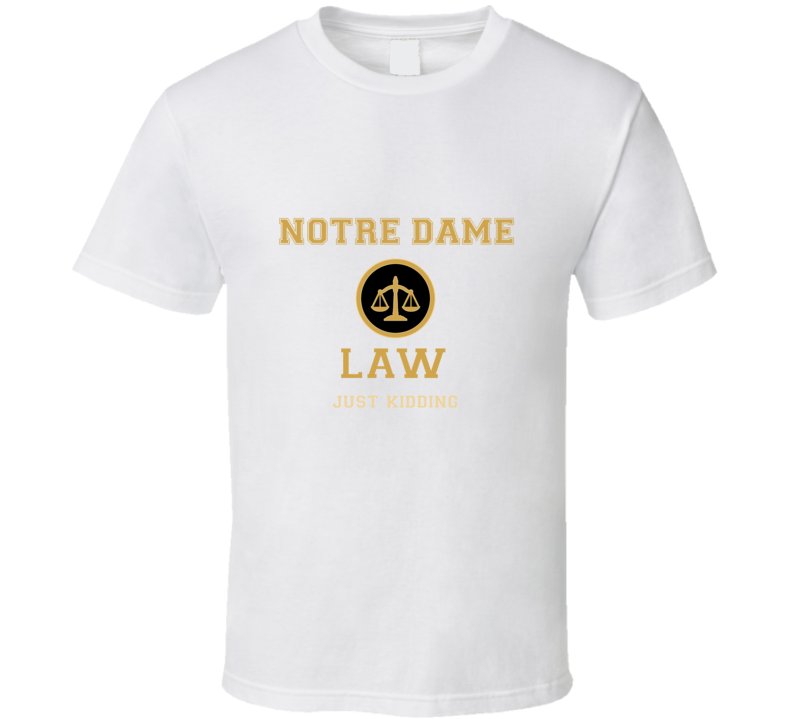Notre Dame Law School  T shirt