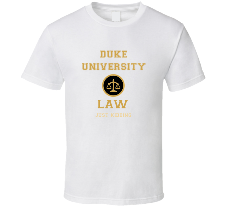 Duke University Law School  T shirt