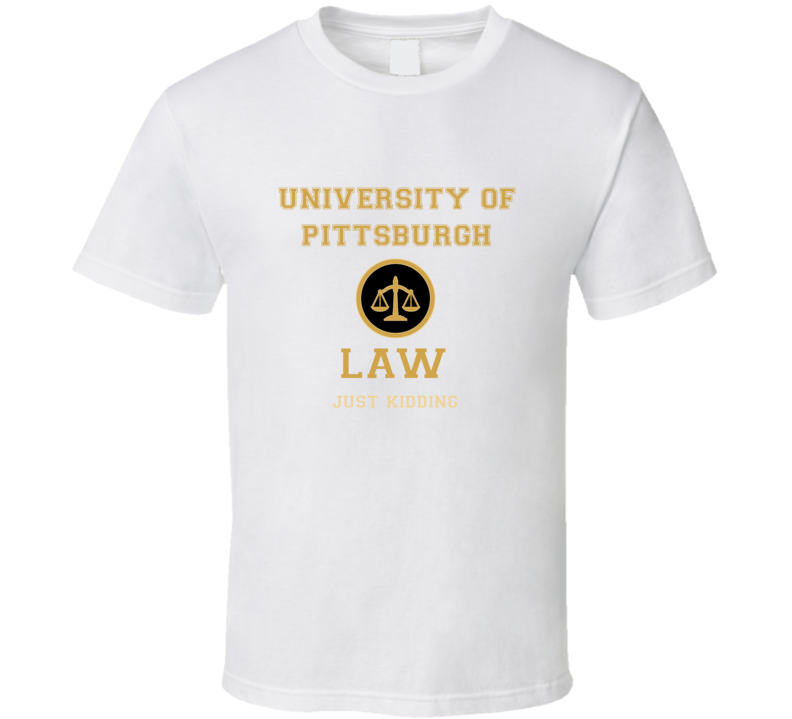 University Of Pittsburgh Law School  T shirt