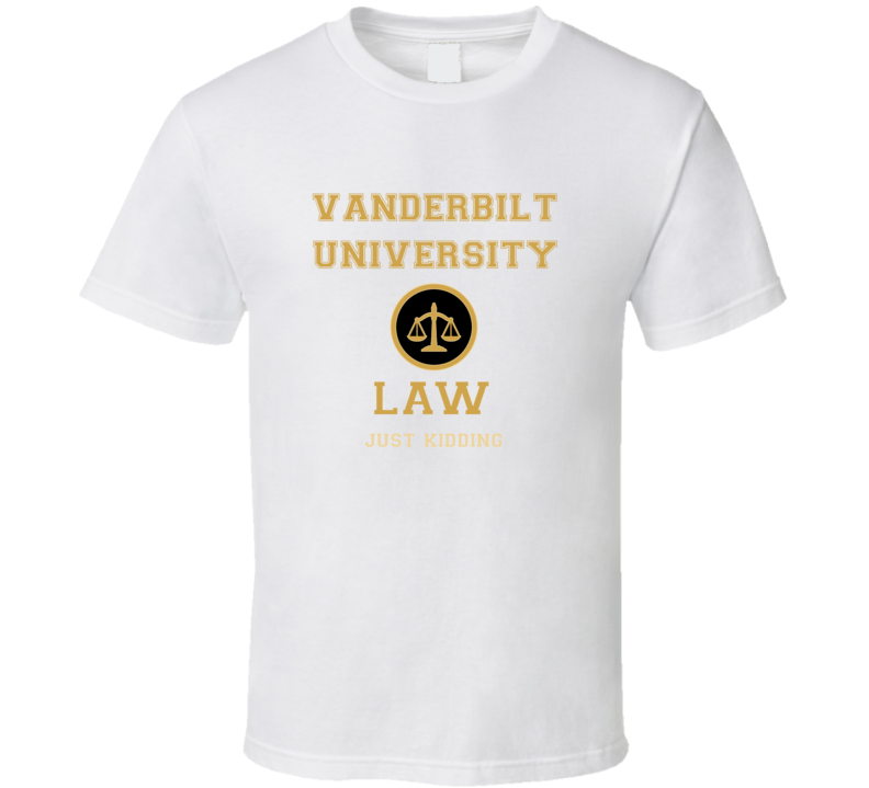 Vanderbilt University Law School  T shirt