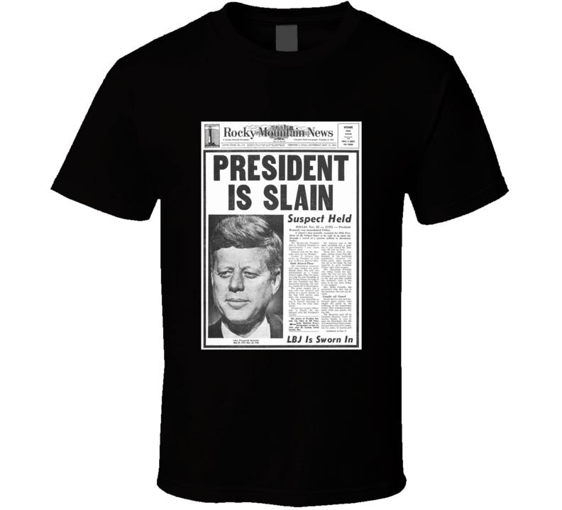JFK Slain News Article November 1963 Favorite President T shirt