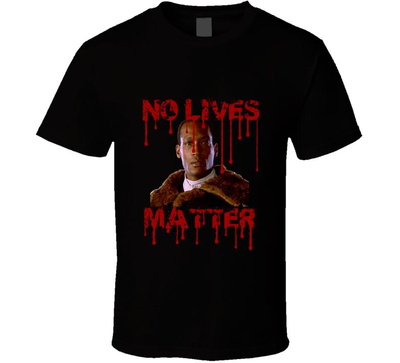Candyman No Lives Matter Bloody Fan T shirt
