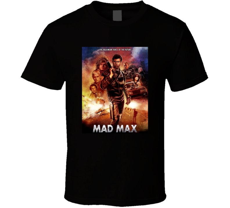 Mad Max Classic Cult Film Mel Gibson Fan T Shirt