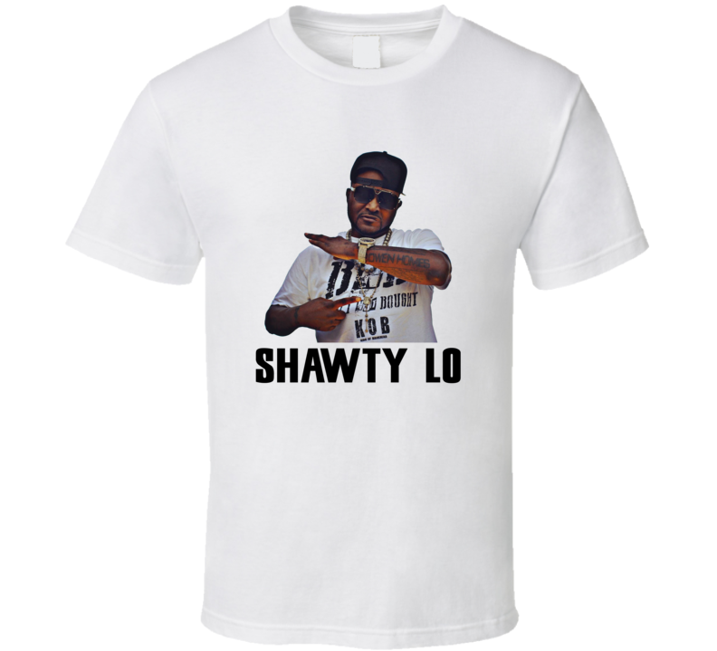 Shawty Lo Rapper RIP Hip Hop Rap Fan T Shirt
