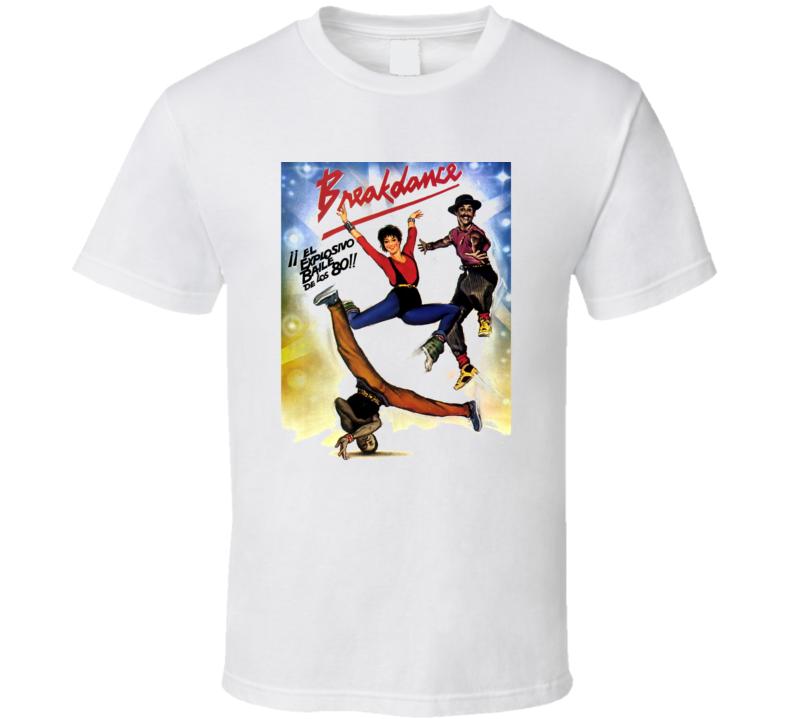 Breakdance Spanish Poster Movie Retro Hip Hop Fan T Shirt