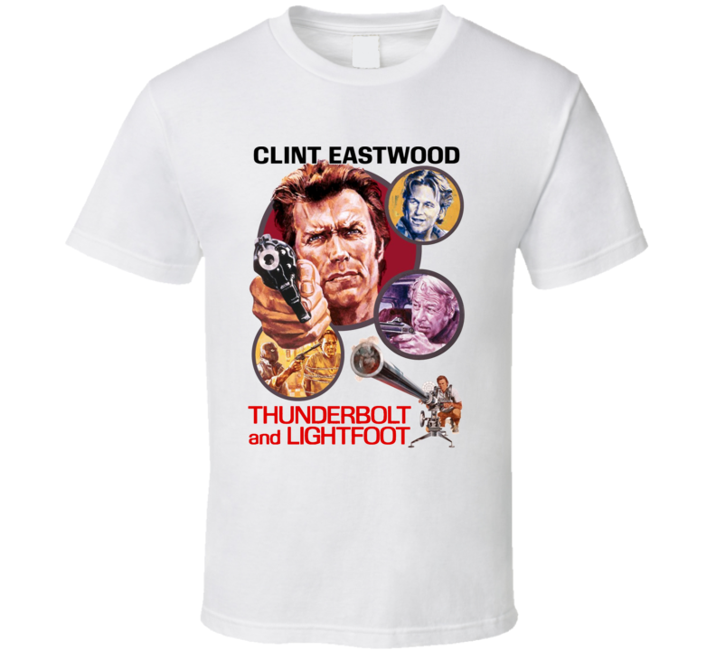 Thunderbolt and Lightfoot 1974 Clint Eastwood Classic Action Movie Fan T Shirt