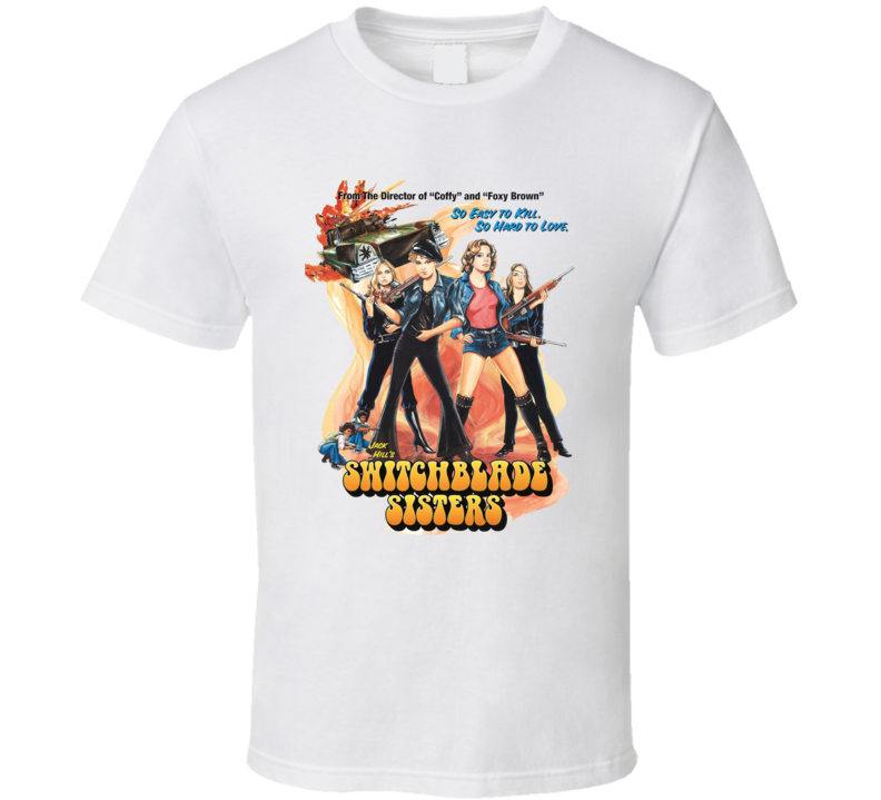 Switchblade Sisters 1975 Classic Drive In 70s Movie Fan T Shirt