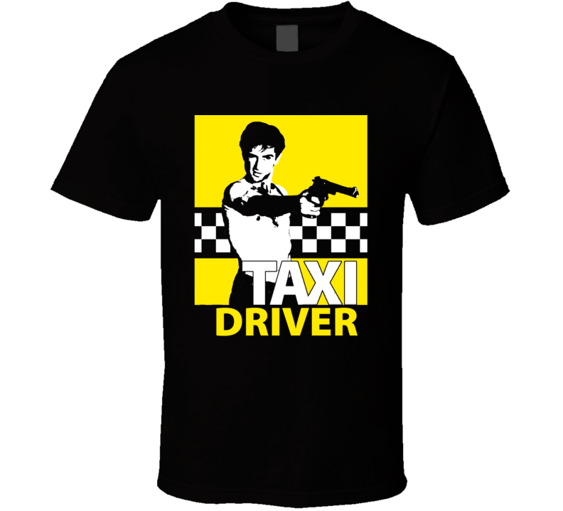 Taxi Driver 1976 Travis Bickle De Niro 70s Cult Movie Fan T Shirt
