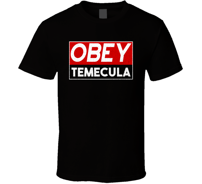 Obey Temecula Town City Proud Limited Edition T Shirt